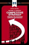 Picture of Michael E. Porter's Competitive Strategy: Creating and Sustaining Superior Performance