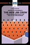 Picture of Michelle Alexander's The New Jim Crow: Mass Incarceration in the Age of Colorblindness
