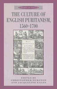 Picture of Culture of English Puritanism, 1560-1700