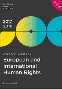Picture of Core Documents on European and International Human Rights 2017-18