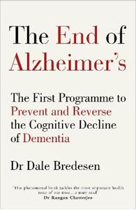 Picture of End of Alzheimer's: The First Programme to Prevent and Reverse the Cognitive Decline of Dementia