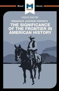 Picture of Frederick Jackson Turner's The Significance of the Frontier in American History
