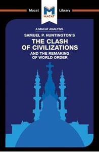 Picture of Samuel P. Hungtington's The Clash of Civilizations and the Remaking of World Order