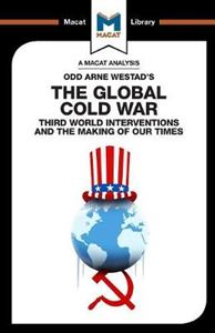 Picture of Odd Arne Westad's The Global Cold War: Third World Interventions And The Making Of Our Times