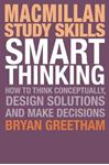 Picture of Smart Thinking: How to Think Conceptually, Design Solutions and Make Decisions