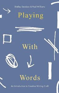 Picture of Playing With Words: A Introduction to Creative Craft