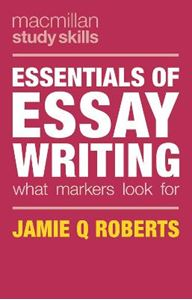Picture of Essentials of Essay Writing: What Markers Look For