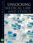 Picture of Unlocking Medical Law and Ethics 2ed