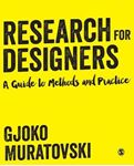 Picture of Research for Designers: A Guide to Methods and Practice