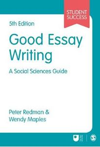 Picture of Good Essay Writing: A Social Sciences Guide 5ed