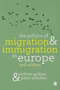 Picture of The Politics of Migration and Immigration in Europe