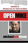 Picture of Open Mike: Reflections on Racial Identities, Popular Cultures and Freedom Struggles