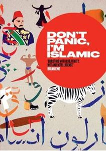 Picture of Don't Panic, I'm Islamic: How to Stop Worrying and Learn to Love the Alien Next Door