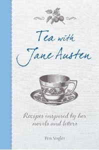 Picture of Tea with Jane Austen: Recipes Inspired by Her Novels and Letters