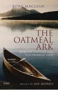 Picture of Oatmeal Ark: From the Scottish Isles to a Promised Land