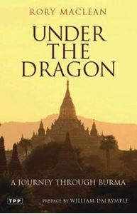 Picture of Under the Dragon: A Journey Through Burma
