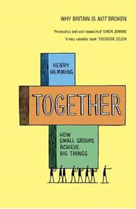 Picture of Together: How small groups achieve big things