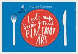 Picture of Let's Make Some Great Placemat Art