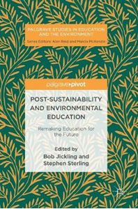 Picture of Post-Sustainability and Environmental Education: Remaking Education for the Future