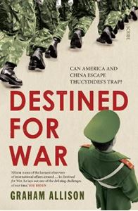 Picture of Destined for War: can America and China escape Thucydides's Trap?