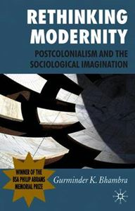 Picture of Rethinking Modernity: Postcolonialism and the Sociological Imagination