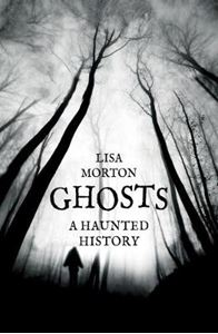 Picture of Ghosts: A Haunted History