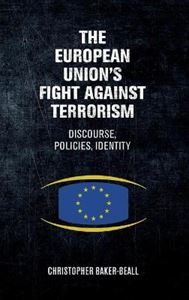 Picture of European Union's Fight Against Terrorism: Discourse, Policies, Identity