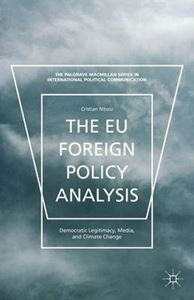 Picture of EU Foreign Policy Analysis: Democratic Legitimacy, Media, and Climate Change