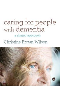Picture of Caring for People with Dementia: A Shared Approach