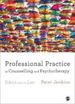 Picture of Professional Practice in Counselling and Psychotherapy: Ethics and the Law