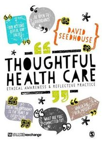 Picture of Thoughtful Health Care: Ethical Awareness and Reflective Practice