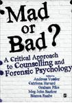 Picture of Mad or Bad?: A Critical Approach to Counselling and Forensic Psychology