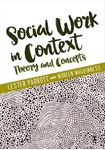 Picture of Social Work in Context: Theory and Concepts