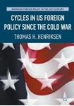 Picture of Cycles in US Foreign Policy Since the Cold War
