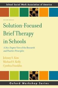 Picture of Solution-Focused Brief Therapy in Schools: A 360-Degree View of the Research and Practice Principles