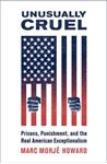 Picture of Unusually Cruel: Prisons, Punishment, and the Real American Exceptionalism
