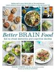 Picture of Better Brain Food: Eat to Cheat Dementia and Cognitvie Decline