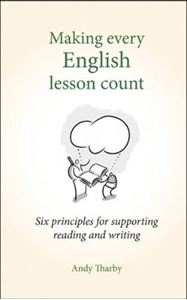 Picture of Making Every English Lesson Count: Six Principles for Supporting Reading and Writing