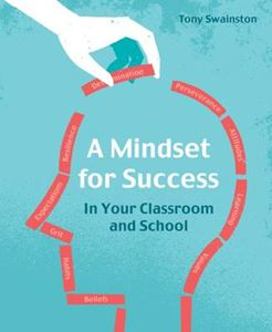 Picture of Mindset for Success: In your classroom and school