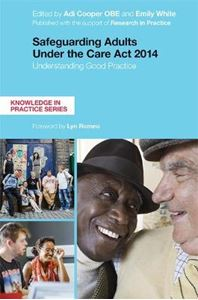 Picture of Safeguarding Adults Under the Care Act 2014: Understanding Good Practice