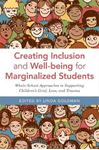 Picture of Creating Inclusion and Well-being for Marginalized Students: Whole-School Approaches to Supporting Children's Grief, Loss, and Trauma