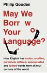 Picture of May We Borrow Your Language?: How English Steals Words From All Over the World