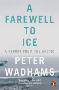 Picture of Farewell to Ice: A Report from the Arctic