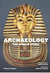 Picture of Archaeology: The Whole Story