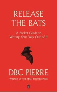 Picture of Release the Bats: Pocket Guide to Writing Your Way Out Of It