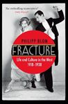 Picture of Fracture: Life and Culture in the West, 1918-1938