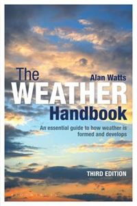 Picture of Weather Handbook: An Essential Guide to How Weather is Formed and Develops