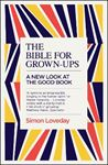 Picture of Bible for Grown-Ups: A New Look at the Good Book