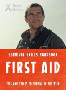 Picture of Bear Grylls Survival Skills: First Aid