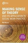 Picture of Making sense of theory and its application to social work practice